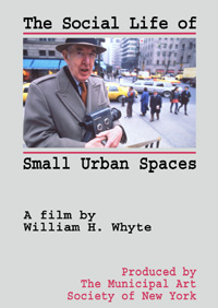 Social Life Of Small Urban Spaces Dvd Direct Cinema Limited